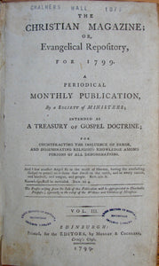 The Christian Magazine; or, Evangelical Repository for 1799.  [missionary, revival accounts]