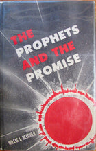 Load image into Gallery viewer, Beecher, Willis Judson. The Prophets and the Promise