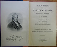 Load image into Gallery viewer, Clinton, George. Public Papers of George Clinton, First Governor of New York, 1777-1795, 1801-1804. 10 volume set