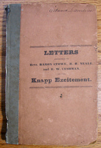 Skinner, Otis A. Letters to Rev. B. Stow, R. H. Neale, and R. W. Cushman, on Modern Revivals