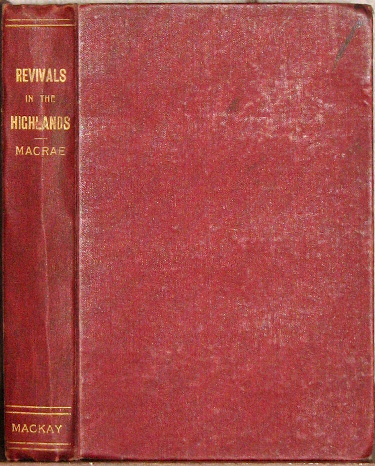 MacRae, Alexander. Revivals in the Highlands and Islands in the 19th Century
