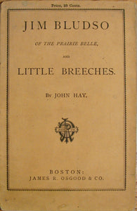 Hay, John. Jim Bludso of the Prairie Belle, and Little Breeches; With Illustrations by S. Eytinge, Jr.