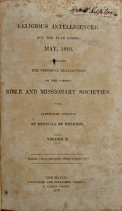 Whiting, Nathan [editor]. The Religious Intelligencer for the year ending May, 1818