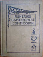 Third Annual Report of the Commissioners of Fisheries, Game and Forests of the State of New York: Report for 1897