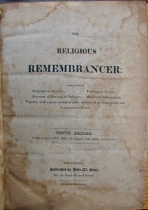 The Religious Remembrancer containing Biographical Sketches Theological Essays Accounts of Revivals of Religion Missionary Information (1821-1823)