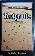 Reynolds, Lindsay. Footprints: The Beginnings of The Christian & Missionary Alliance in Canada