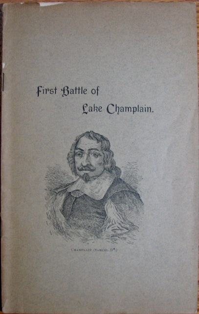 Bixby, George F. The First Battle of Lake Champlain: A Paper Read before the Albany Institute, November 5, 1889