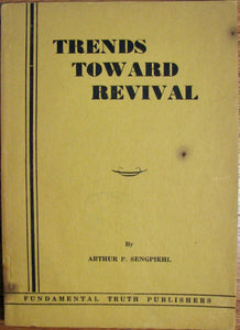 Sengpiehl, Arthur P. Trends Toward Revival