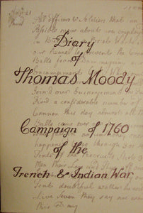Moody, Thomas. Diary of Thomas Moody: Campaign of 1760 of the French & Indian War