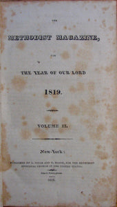 Methodist Episcopal Church. The Methodist Magazine, for the year of our Lord 1819. Volume II.