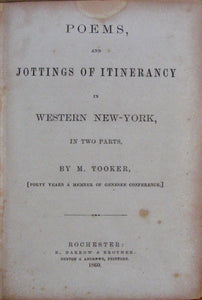 Tooker, M. Poems, and Jottings of Itinerancy in Western New-York