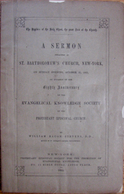 Stevens, William Bacon. The Baptism of the Holy Ghost, the great Need of the Church