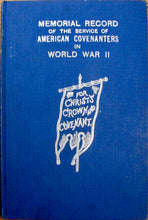 Load image into Gallery viewer, Kochalka, John; et al. Memorial Record of the Service of American Covenanters in World War II