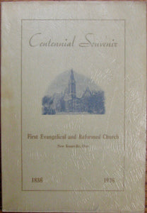 The First Evangelical and Reformed Church, New Knoxville, Ohio. 1838-1938 Centennial Souvenir