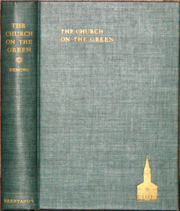 Deming, Wilbur Stone. The Church on the Green: The first Two Centuries of the First Congregational Church at Washington, Connecticut, 1741-1941