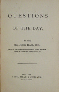 Hall, John. Questions of the Day