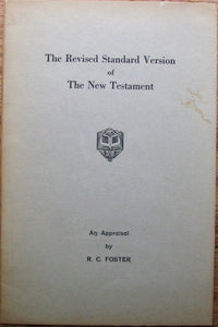 Foster, R. C. The Revised Standard Version of The New Testament: An Appraisal