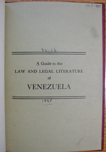 Clagett, Helen L. A Guide to the Law and Legal Literature of Venezuela