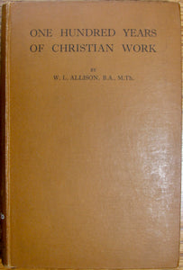 Allison, W. L. One Hundred Years of Christian Work of the North India Mission of the Presbyterian Church, U. S. A.