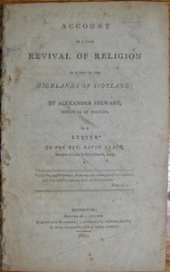 Stewart, Alexander. Account of a late Revival of Religion in a part of the Highlands of Scotland