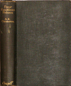 Chesterton, G. K. Four Faultless Felons (First Edition)