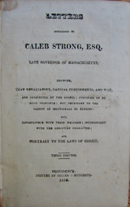 Philadelphus; [Whelpley, Samuel]. Letters Addressed to Caleb Strong...showing, that Retaliation, Capital Punishments, and War, are Prohibited by the Gospel