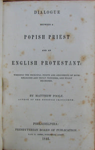 Poole, Matthew. Dialogue between a Popish Priest and an English Protestant