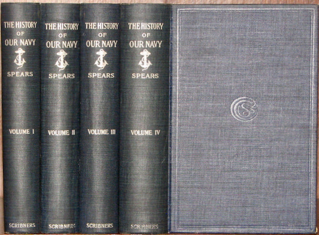 Spears, John R. The History of our Navy from its Origin to the Present Day, 1775-1897 (Four volume set)