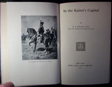 Load image into Gallery viewer, Dickie, J. F.  In the Kaiser's Capital 1910
