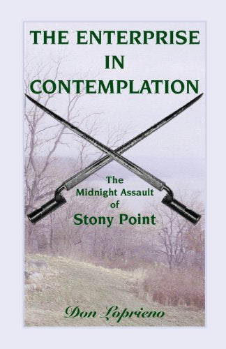 Loprieno, Don. The Enterprise in Contemplation: The Midnight Assault at Stony Point
