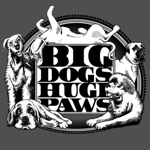 Big Dogs Huge Paws