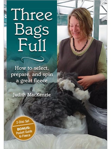 Three Bags Full: How to select, prepare and spin a great fleece