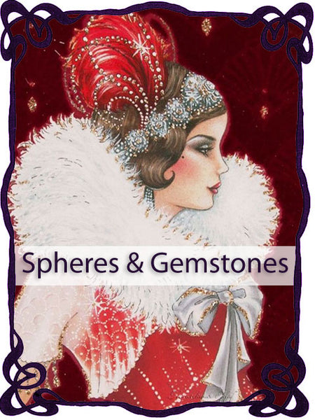 Spheres & Gemstones