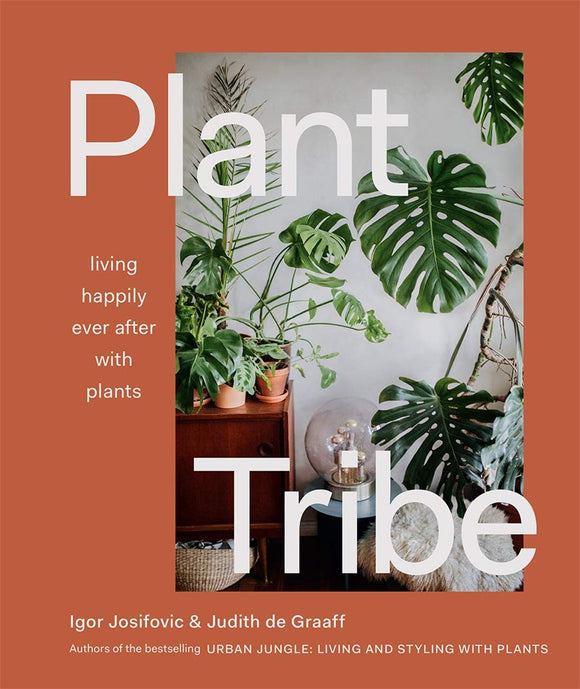 Plant Tribe I Living Happily Ever After With Plants