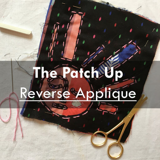 The Patch Up-Online Reverse Appliqué, 8th April