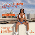 Booty Band Workout Houston