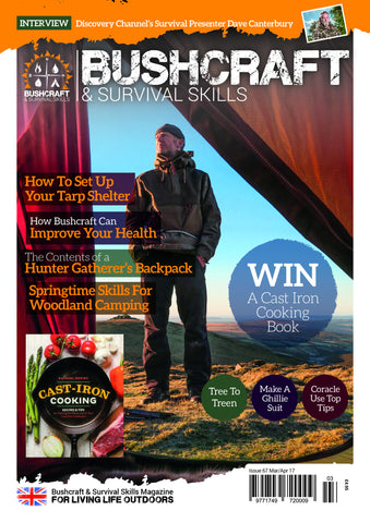 Bushcraft & Survival Skills Magazine - Issue 67 from Purpleheart Wood Ltd