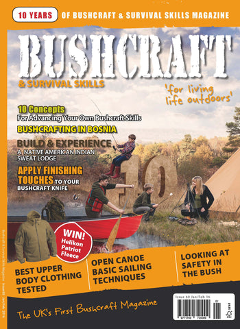 Bushcraft & Survival Skills Magazine - Issue 60 from Purpleheart Wood Ltd