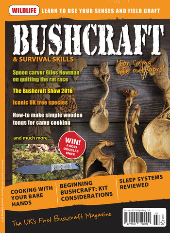 Bushcraft & Survival Skills Magazine - Issue 63 from Purpleheart Wood Ltd