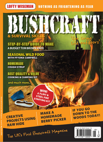 Bushcraft & Survival Skills Magazine - Issue 62 from Purpleheart Wood Ltd