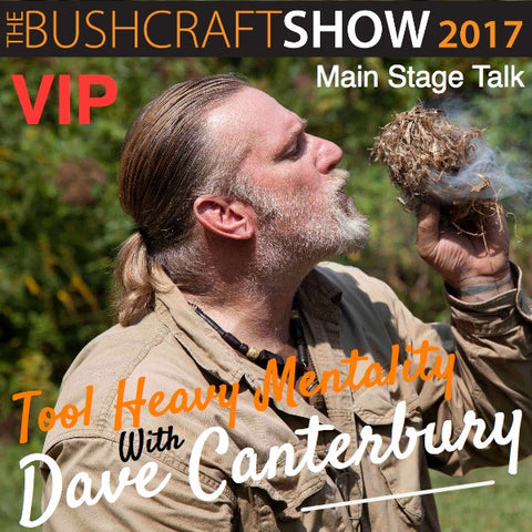 VIP TICKET - Tool Heavy Mentality with Dave Canterbury on the Main Stage from Event