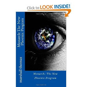 Monarch: The New Phoenix Program (ebook)