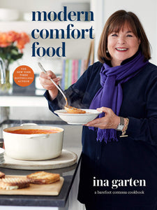 NEW! Modern Comfort Food: A Barefoot Contessa Cookbook