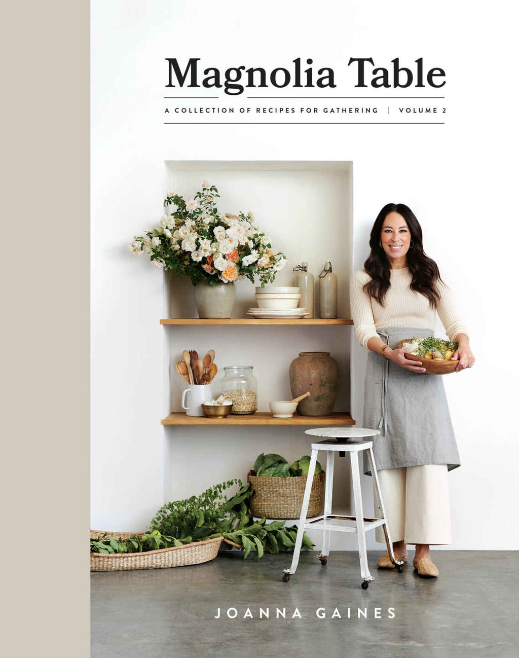 New! Magnolia Table, Volume 2: A Collection of Recipes for Gathering
