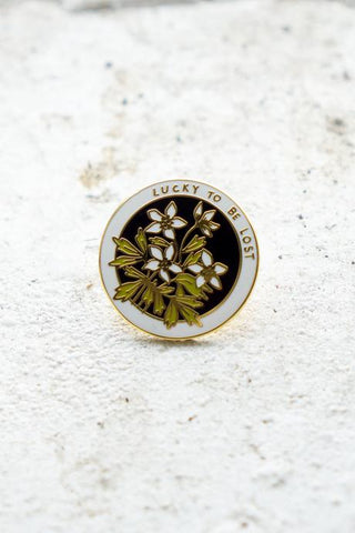 Lucky to be Lost Enamel Pin