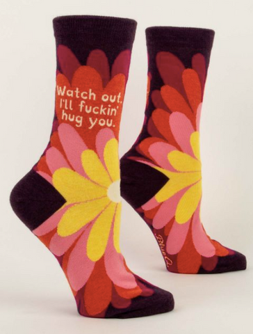 Watch Out, I'll Fuckin' Hug You Women's Crew Length Socks