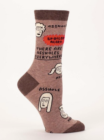 Spoiler Alert - There are assholes everywhere women's crew socks