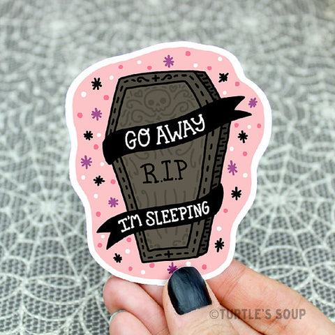 Go Away I'm Sleeping Sticker