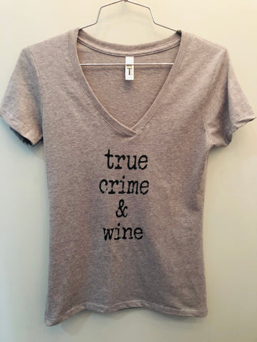 True Crime & Wine V Neck Tee