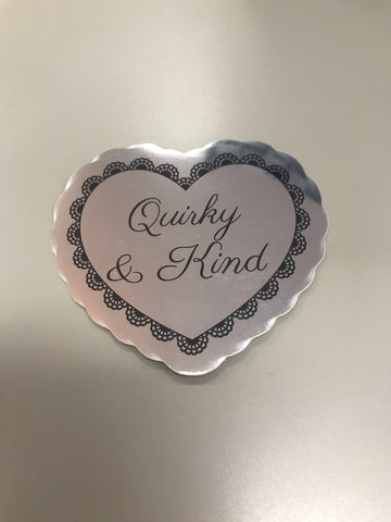 Quirky & Kind mirrored sticker